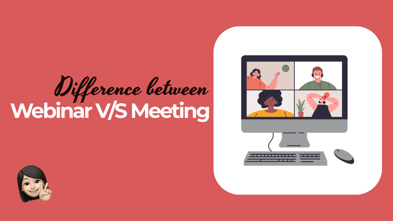 What is the Difference between a Webinar and a Meeting